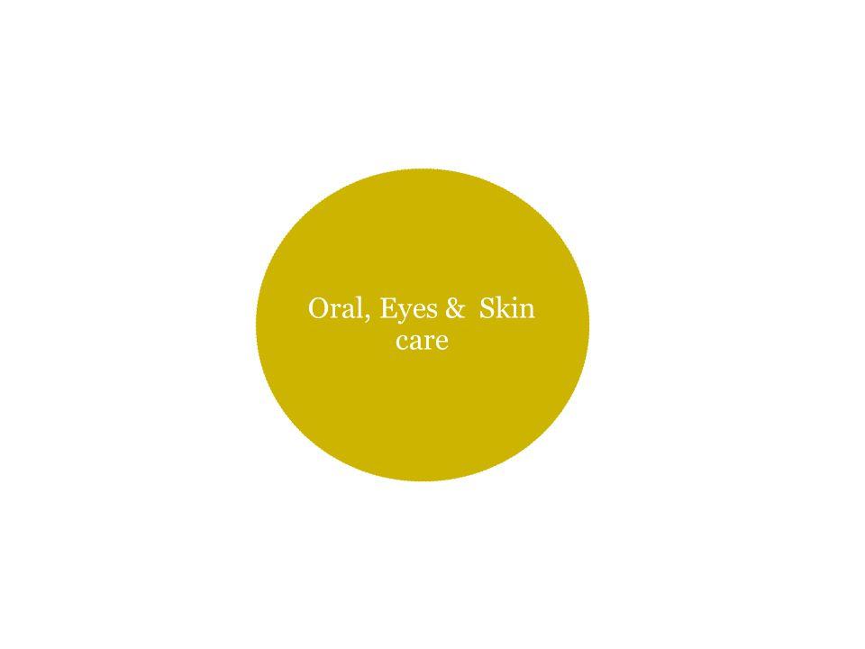 Oral, Eyes & Skin care