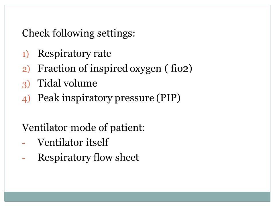 Check following settings: Respiratory rate