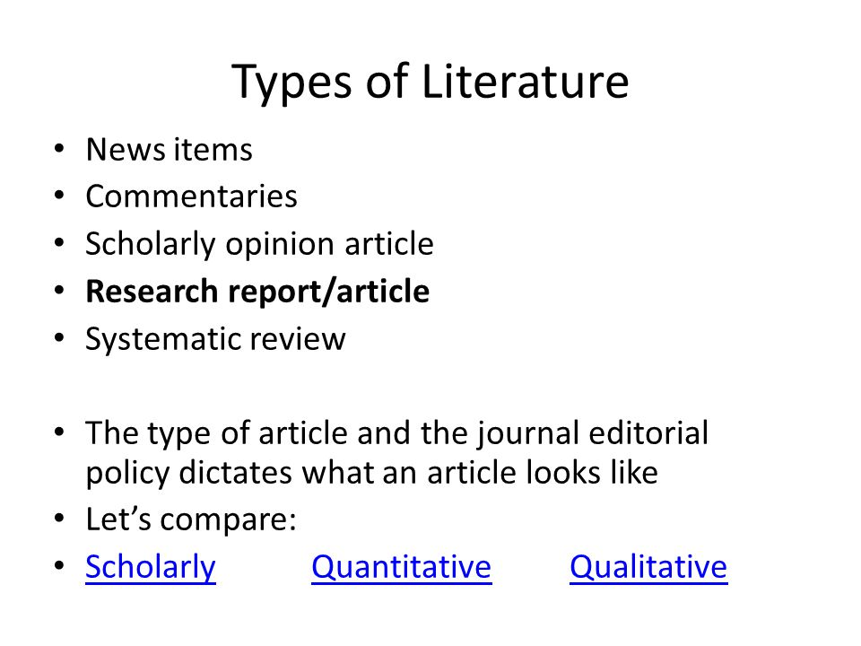 Types of Literature News items Commentaries Scholarly opinion article