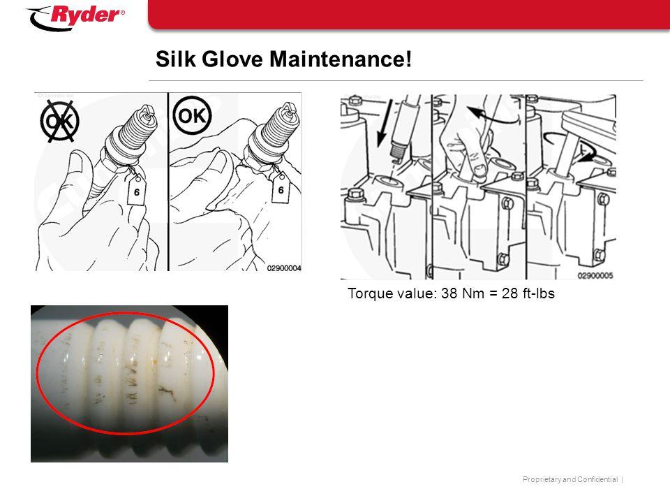 Silk Glove Maintenance!