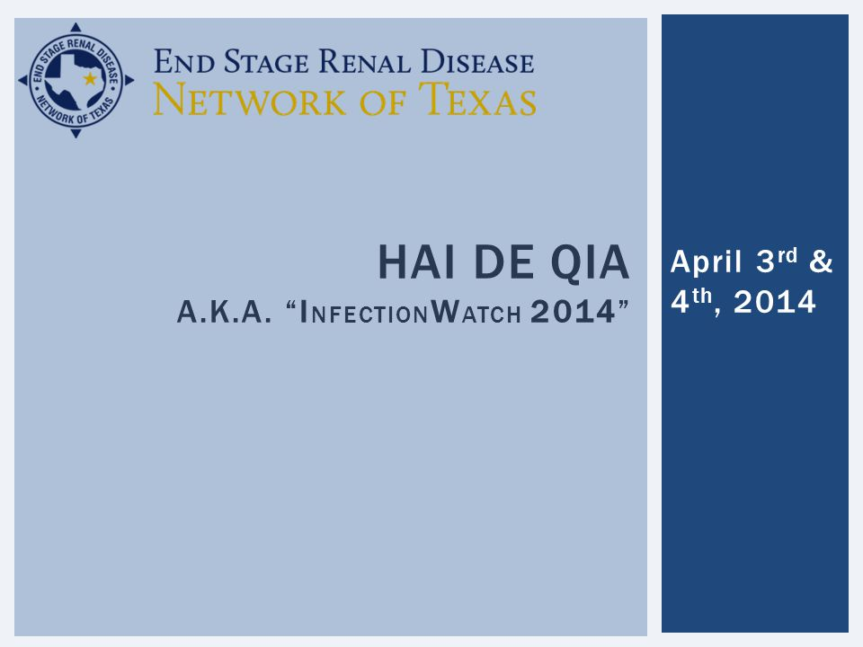 HAI DE QIA a.k.a. InfectionWatch 2014