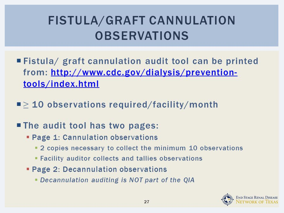 Fistula/Graft Cannulation Observations