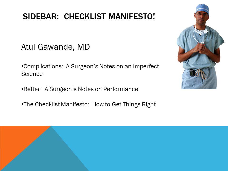 Sidebar: Checklist Manifesto!