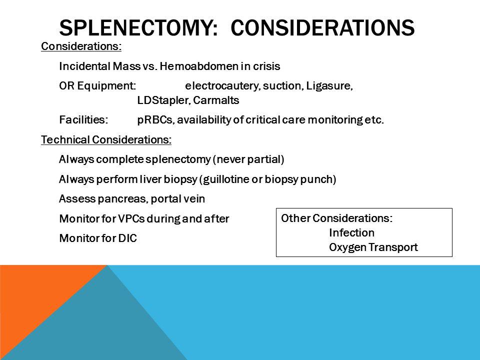 Splenectomy: Considerations