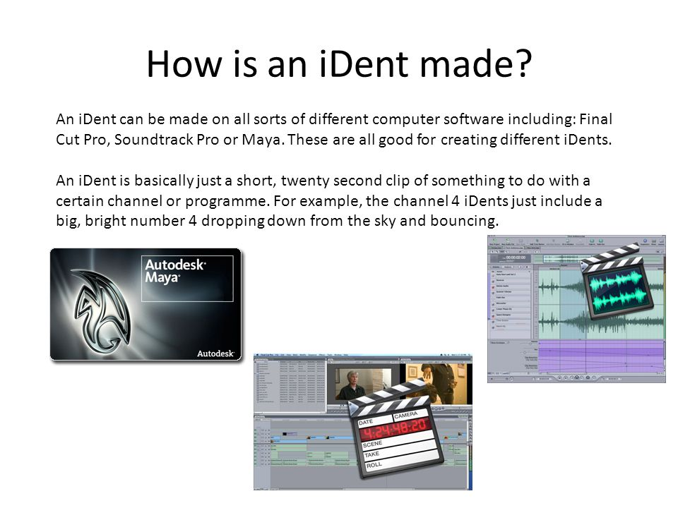 How is an iDent made