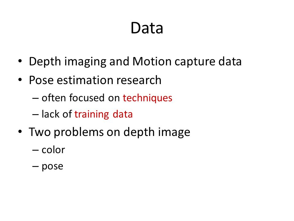 Data Depth imaging and Motion capture data Pose estimation research