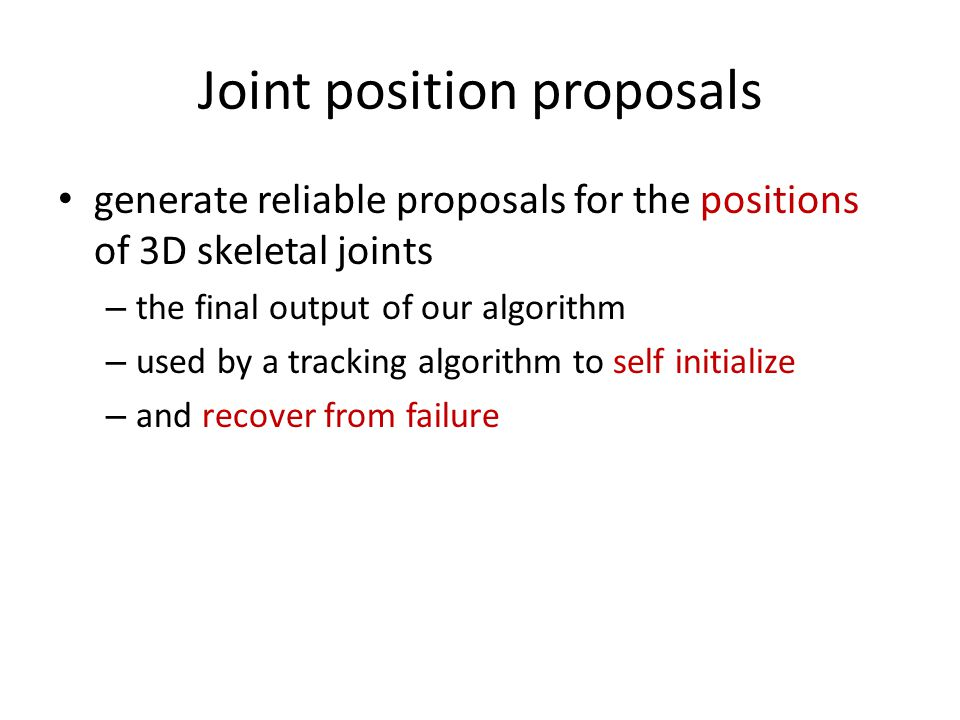 Joint position proposals