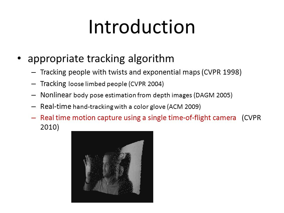 Introduction appropriate tracking algorithm