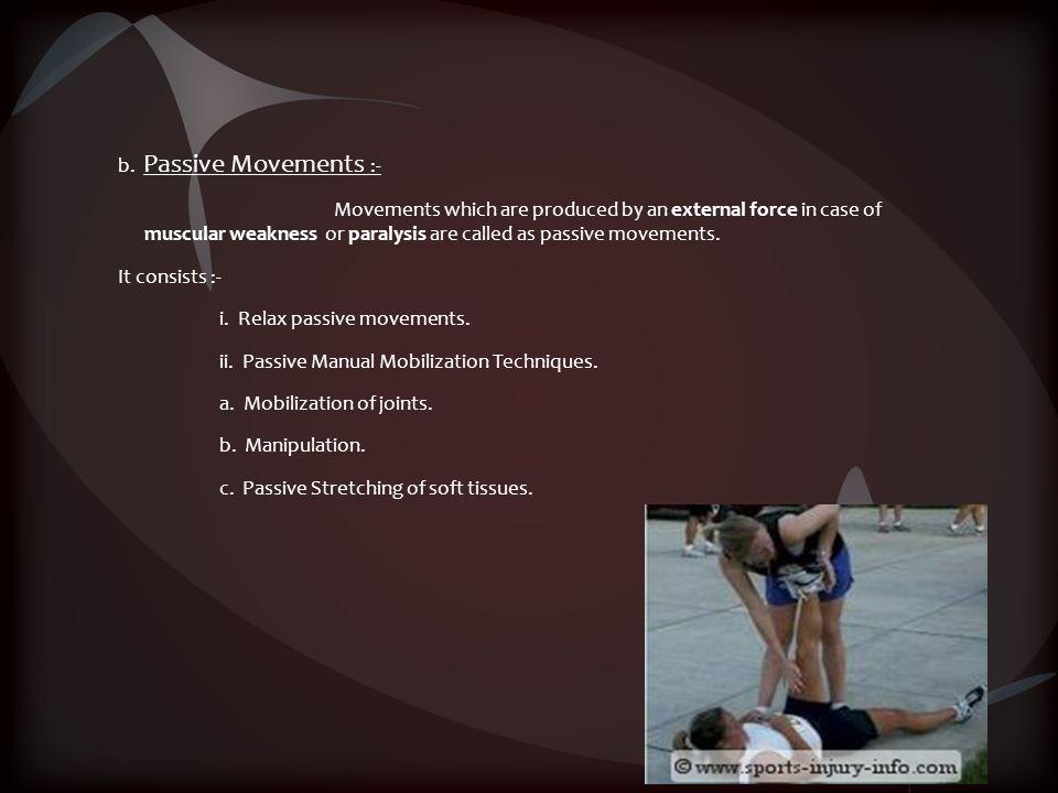 i. Relax passive movements.