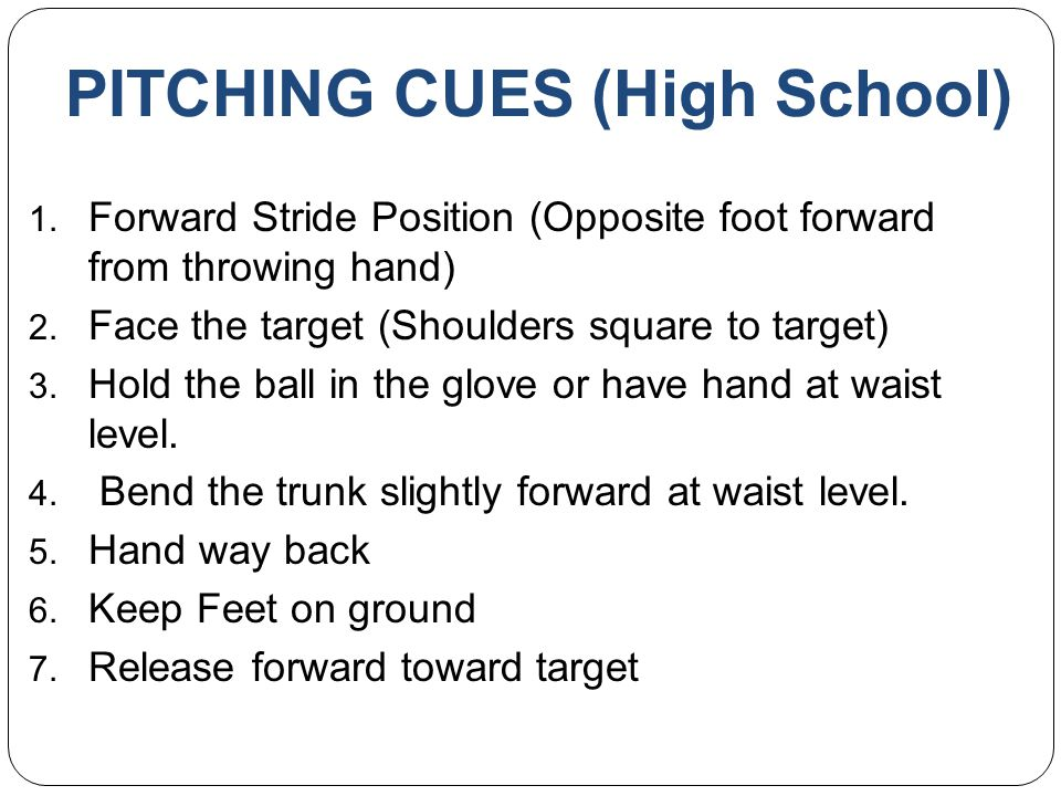 PITCHING CUES (High School)