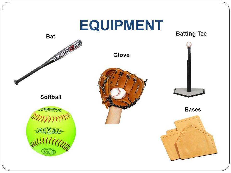 EQUIPMENT Batting Tee Bat Glove Softball Bases