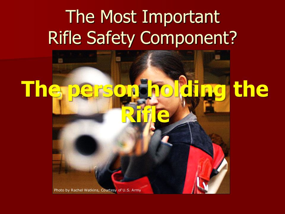 The Most Important Rifle Safety Component