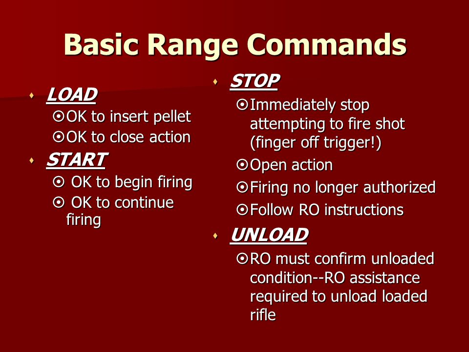 Basic Range Commands STOP LOAD START UNLOAD