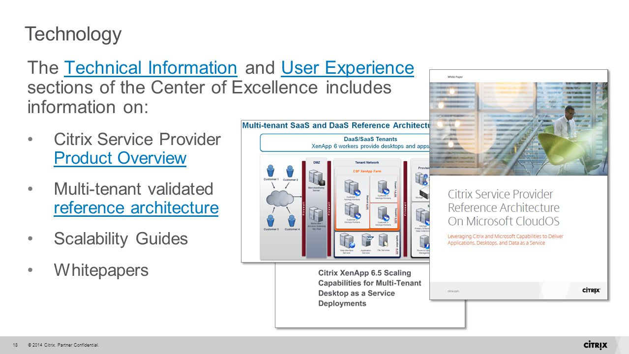 Technology The Technical Information and User Experience sections of the Center of Excellence includes information on: