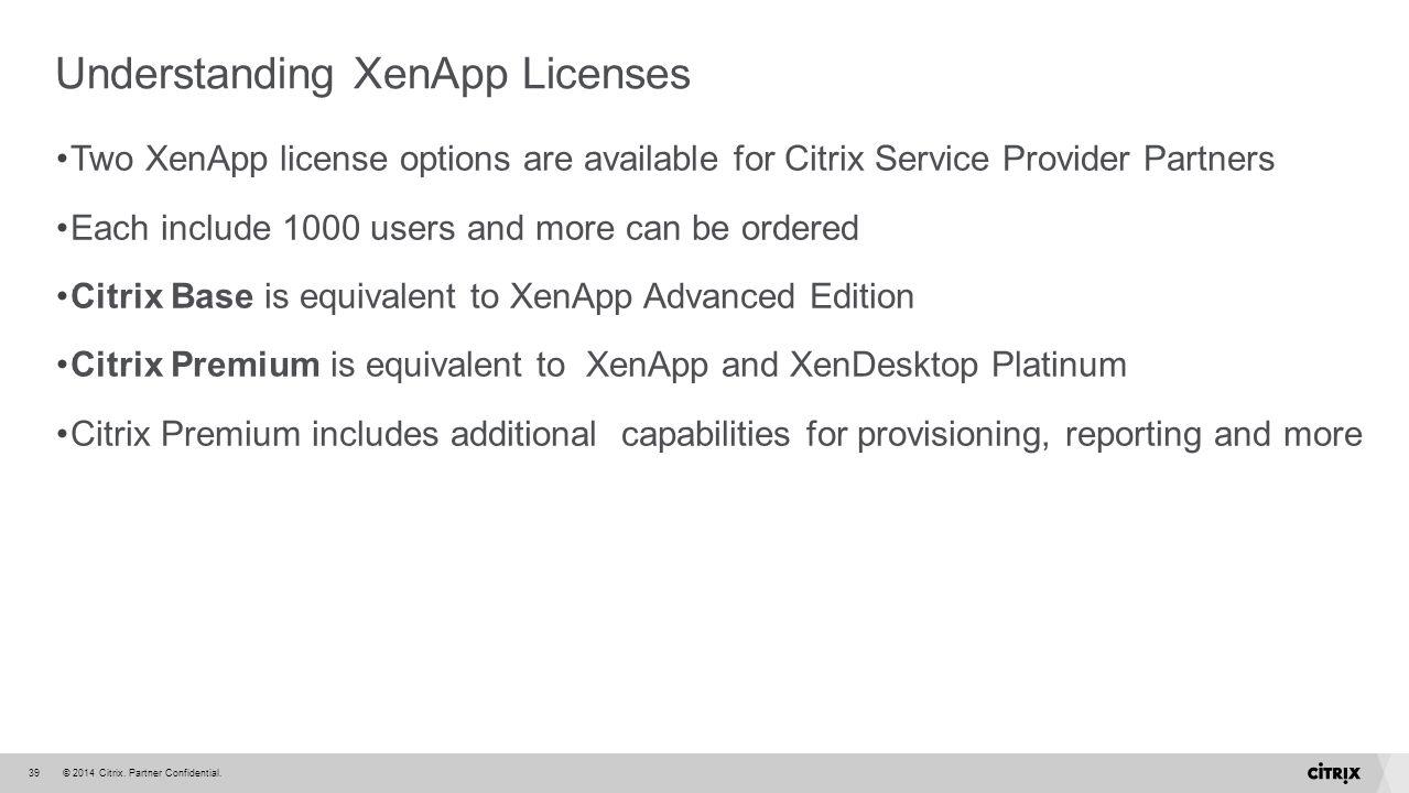 Understanding XenApp Licenses