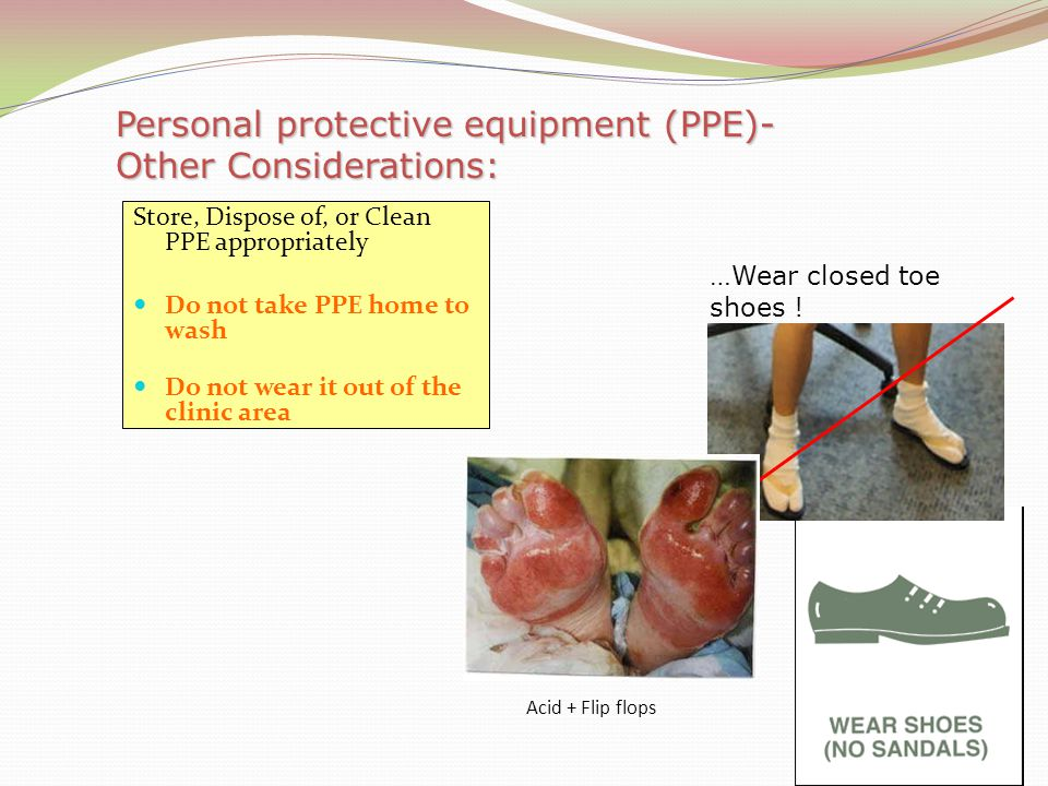 Personal protective equipment (PPE)-Other Considerations: