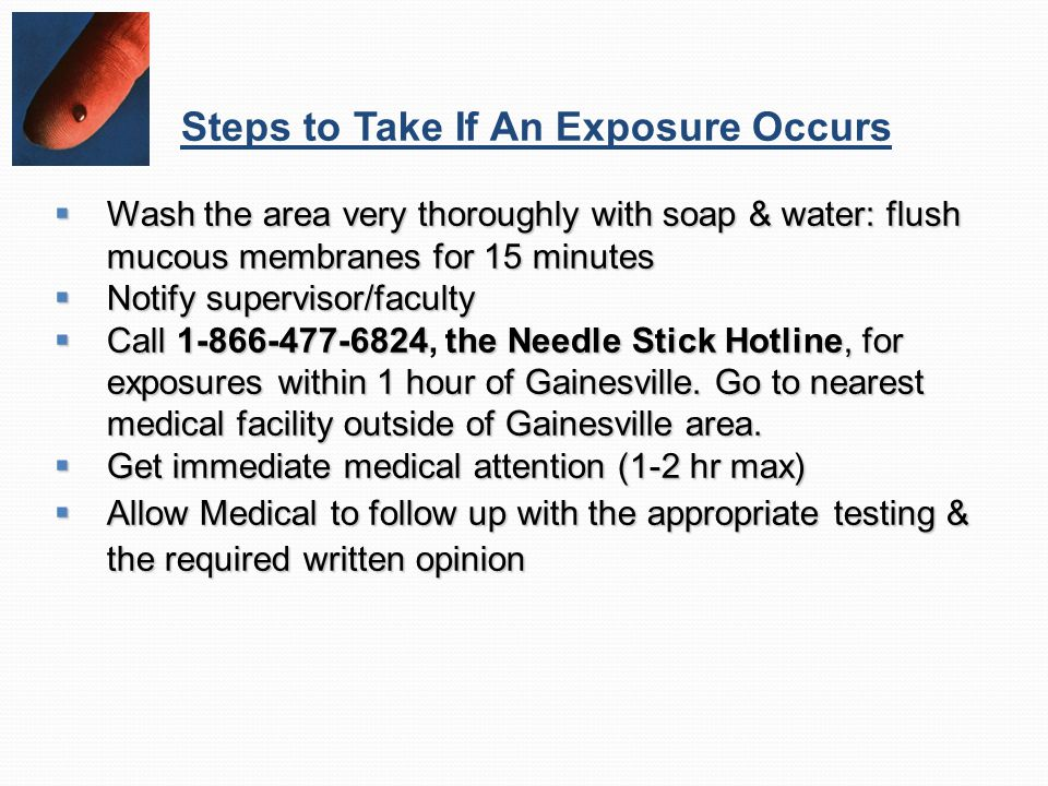 Steps to Take If An Exposure Occurs