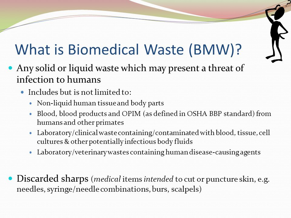 What is Biomedical Waste (BMW)