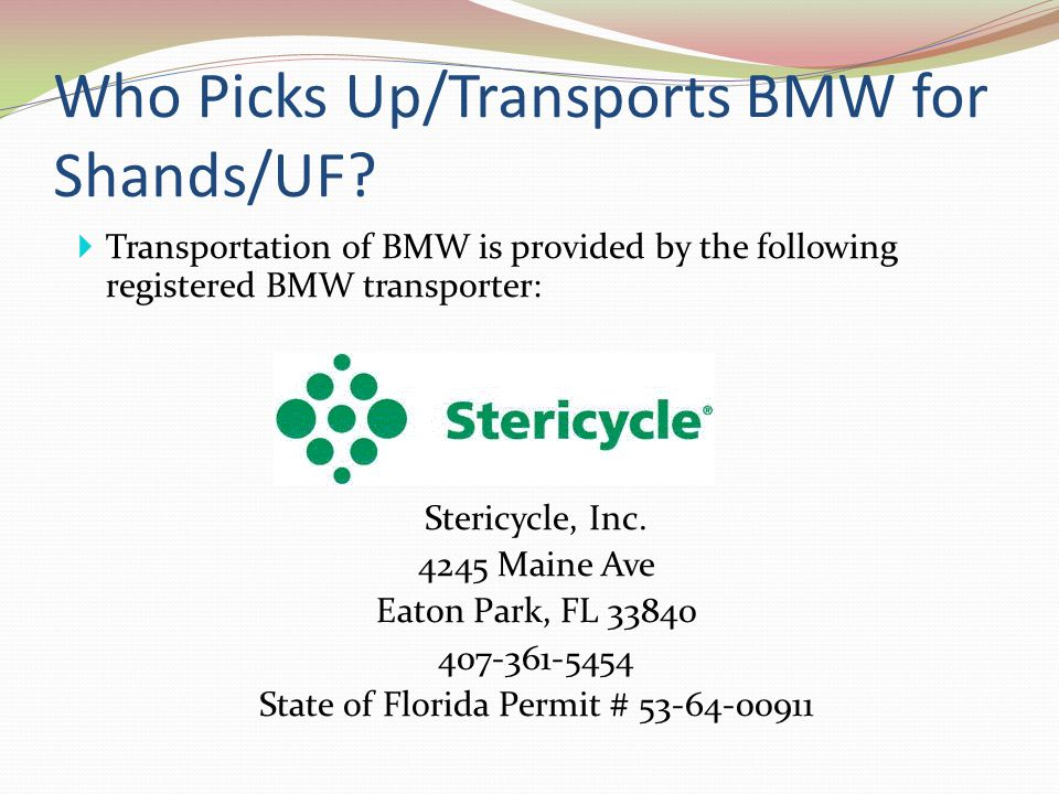 Who Picks Up/Transports BMW for Shands/UF