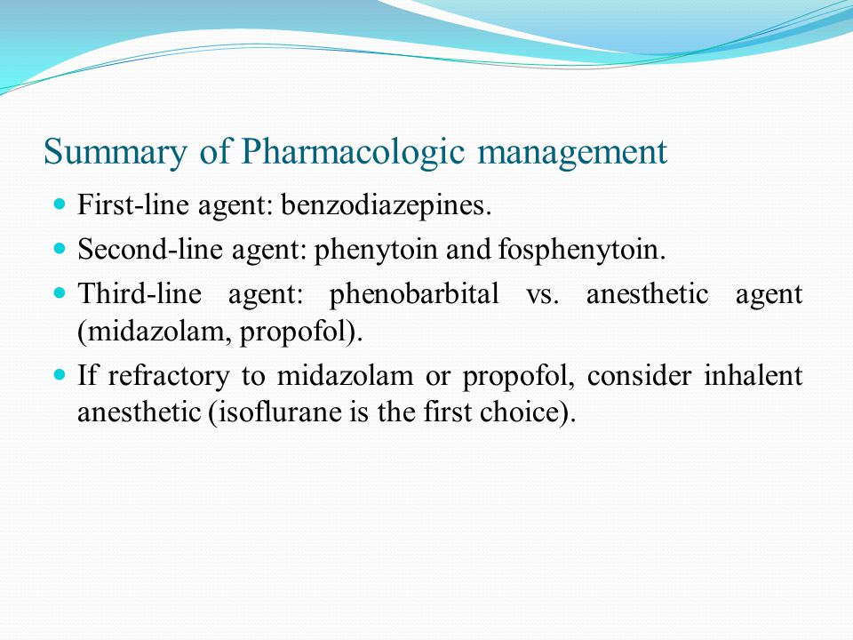 Summary of Pharmacologic management