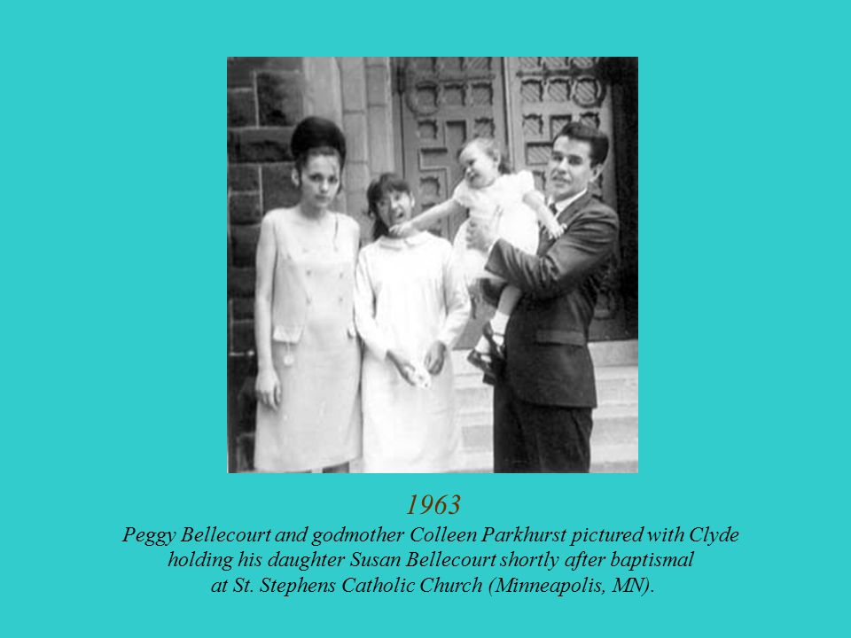 1963 Peggy Bellecourt and godmother Colleen Parkhurst pictured with Clyde. holding his daughter Susan Bellecourt shortly after baptismal.