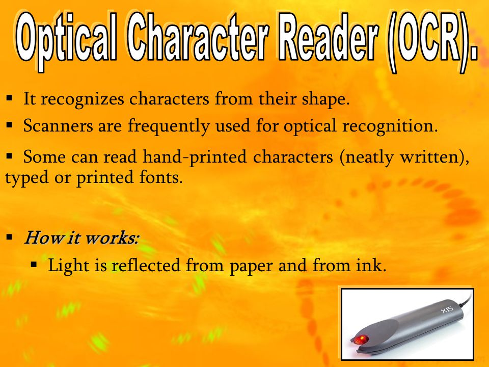 Optical Character Reader (OCR).
