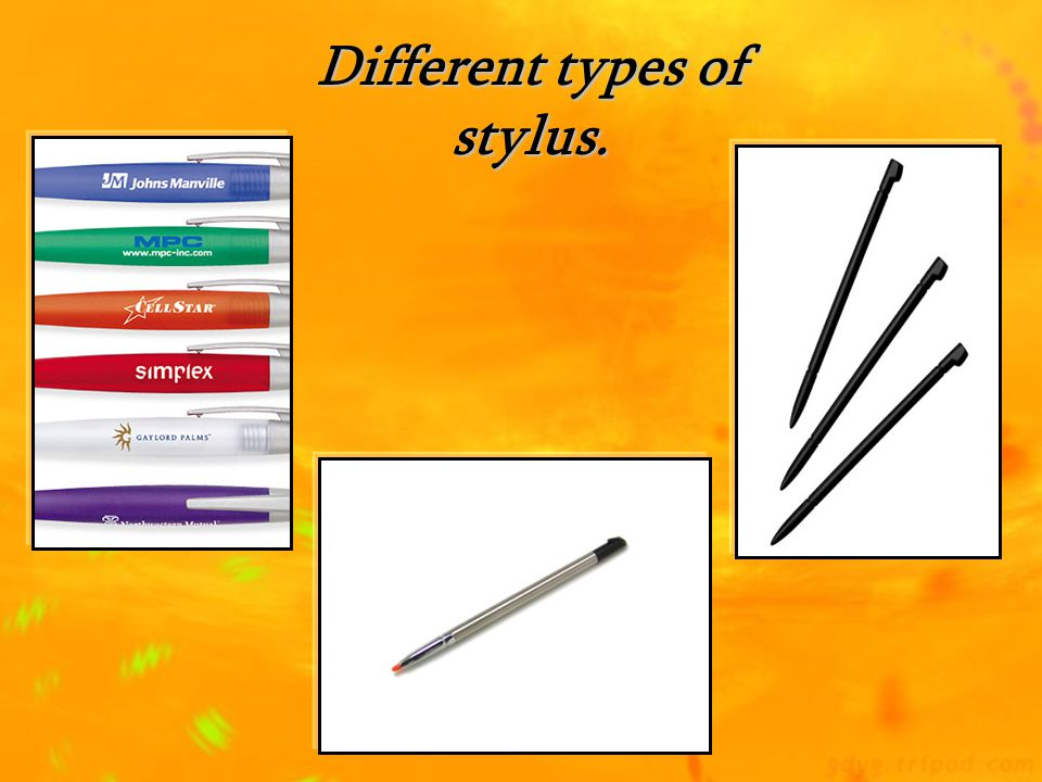 Different types of stylus.