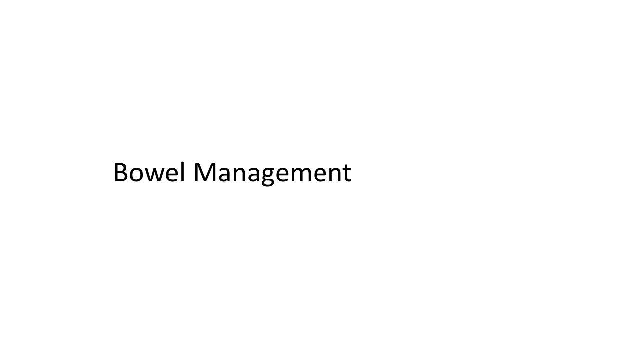 Bowel Management 1