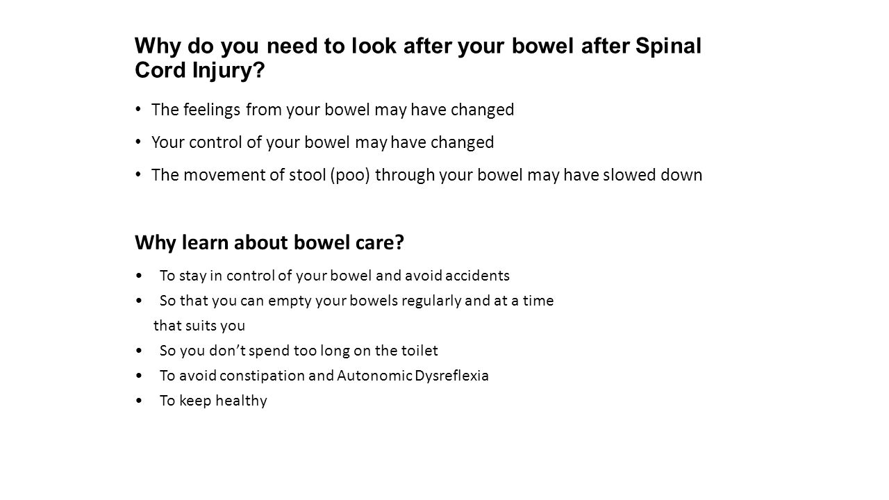 Why do you need to look after your bowel after Spinal Cord Injury