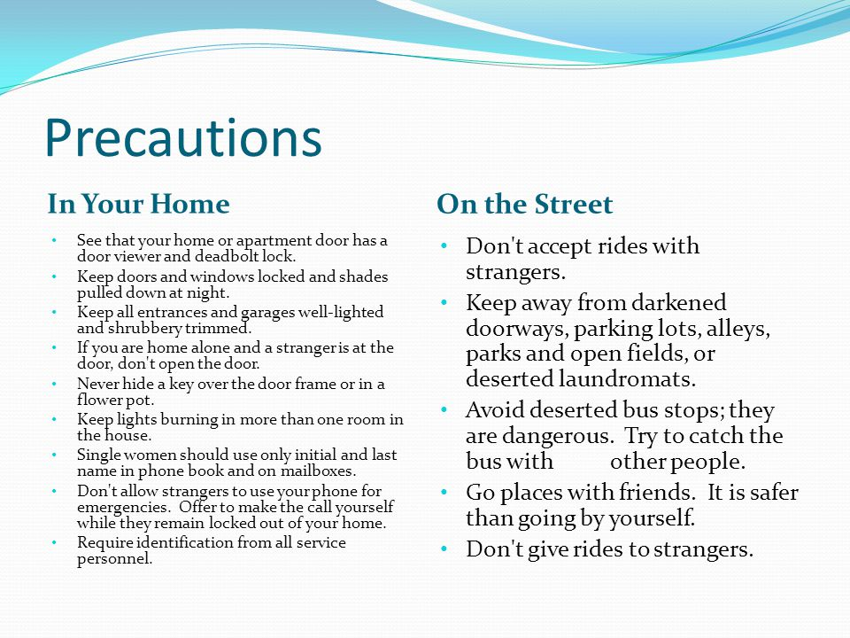 Precautions In Your Home On the Street