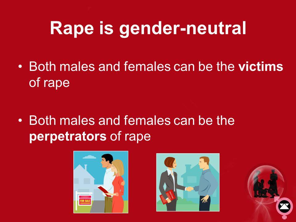 Rape is gender-neutral
