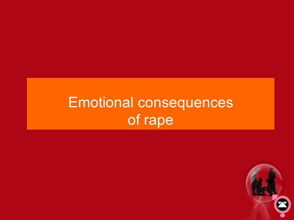 Emotional consequences of rape