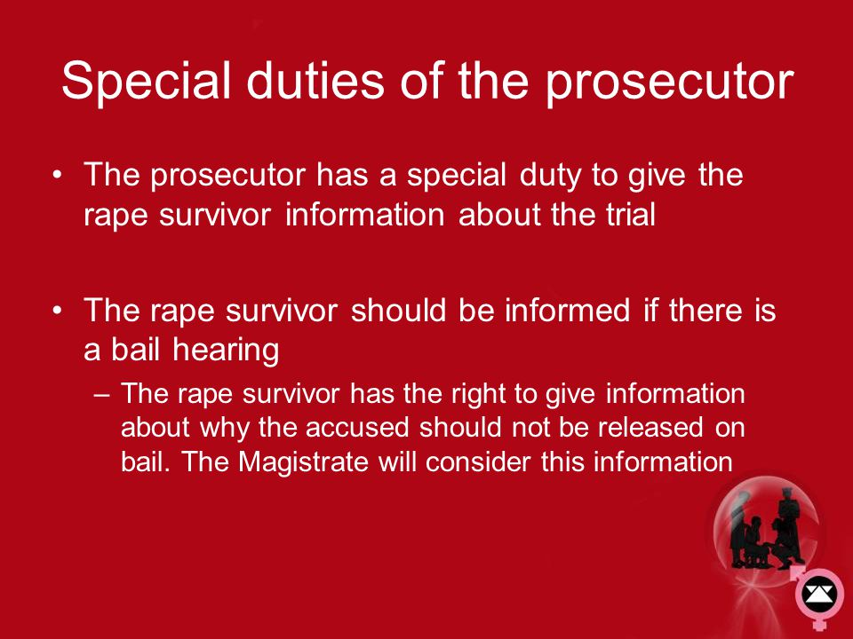 Special duties of the prosecutor