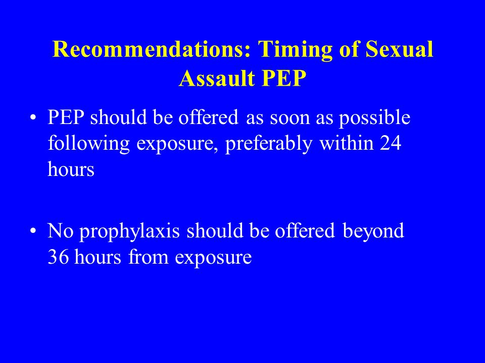 Recommendations: Timing of Sexual Assault PEP
