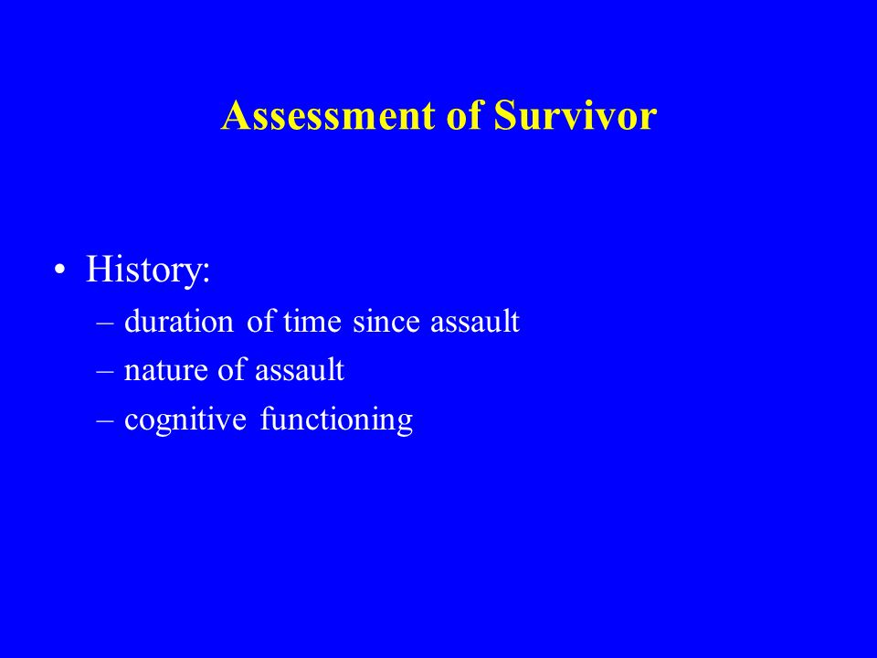 Assessment of Survivor