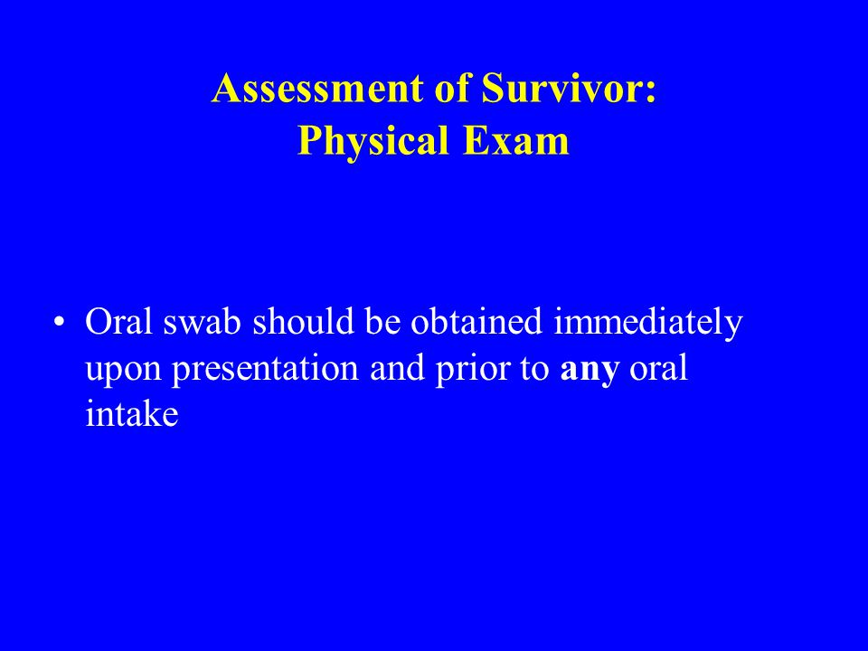 Assessment of Survivor: Physical Exam