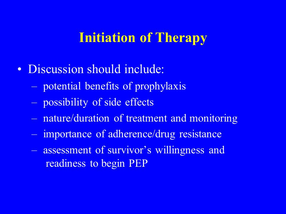 Initiation of Therapy Discussion should include: