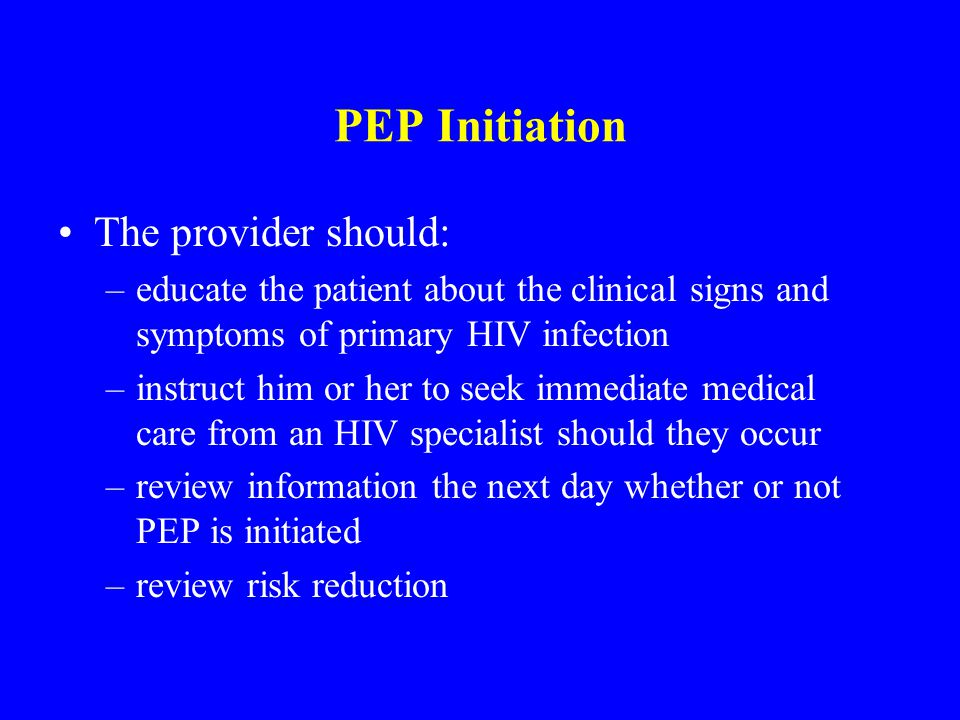 PEP Initiation The provider should: