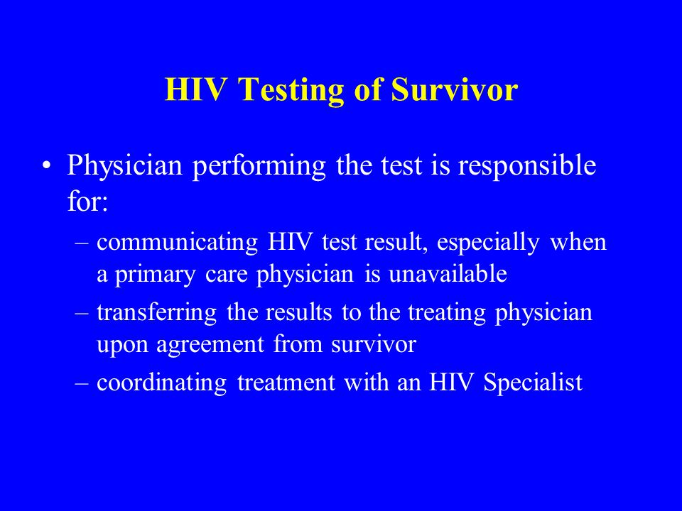 HIV Testing of Survivor