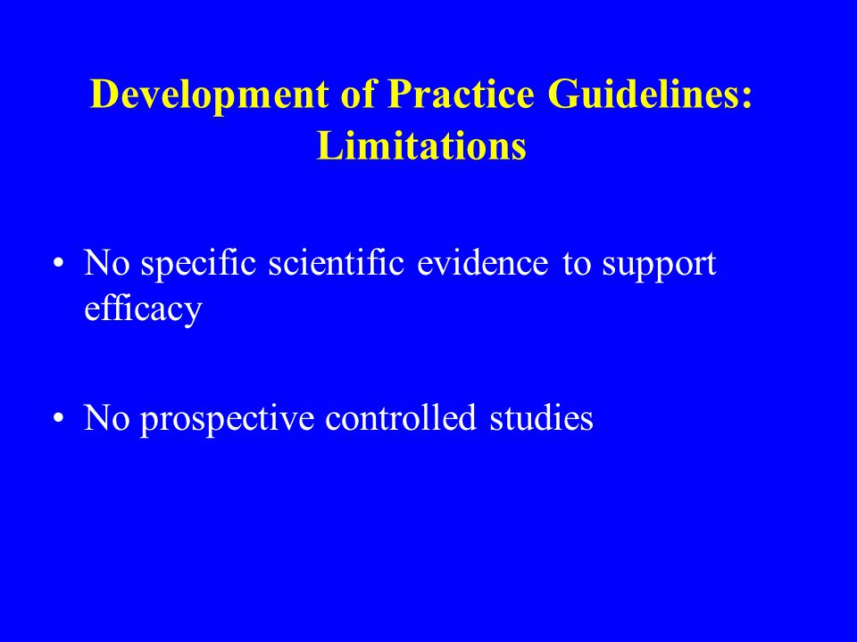 Development of Practice Guidelines: Limitations