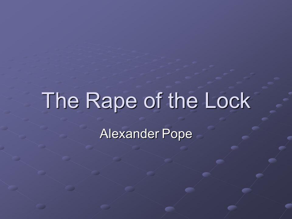 The Rape of the Lock Alexander Pope