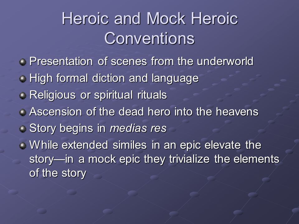 Heroic and Mock Heroic Conventions