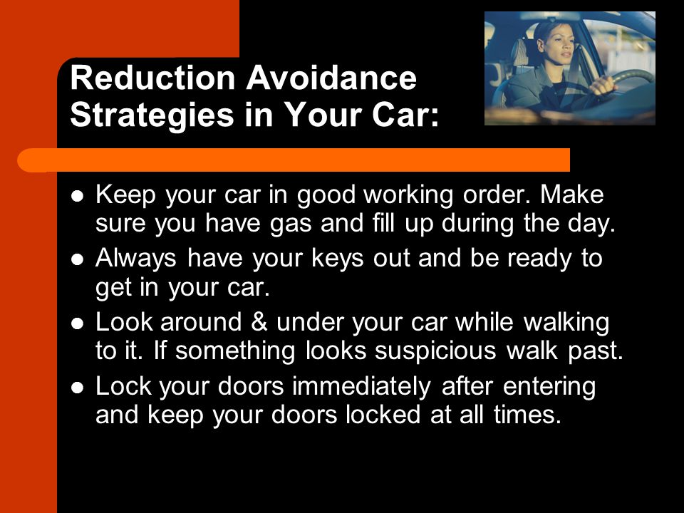 Reduction Avoidance Strategies in Your Car: