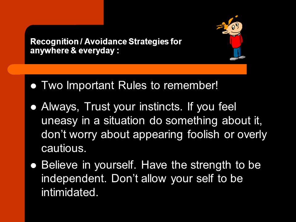 Recognition / Avoidance Strategies for anywhere & everyday :