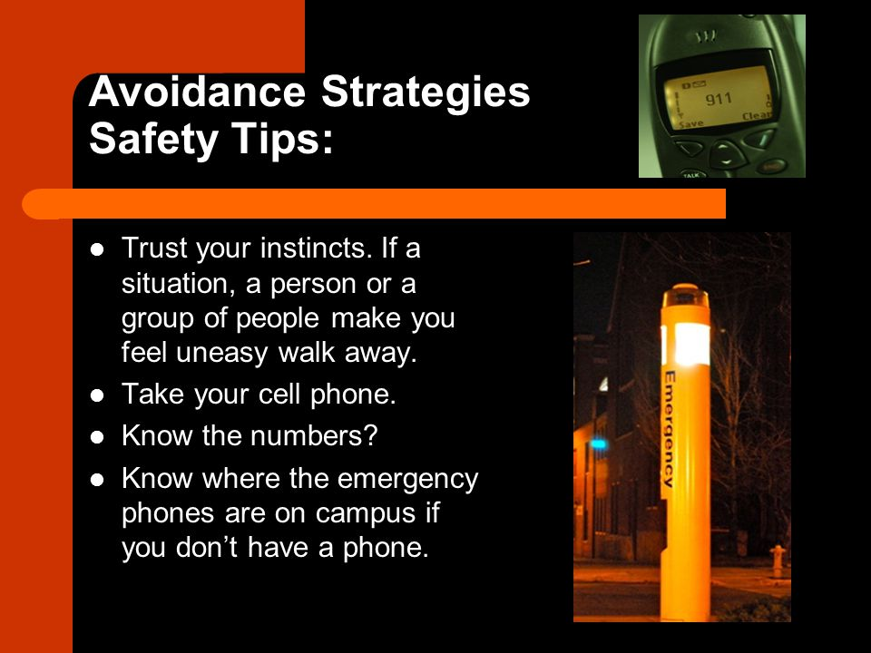 Avoidance Strategies Safety Tips: