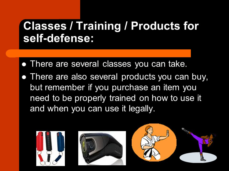 Classes / Training / Products for self-defense: