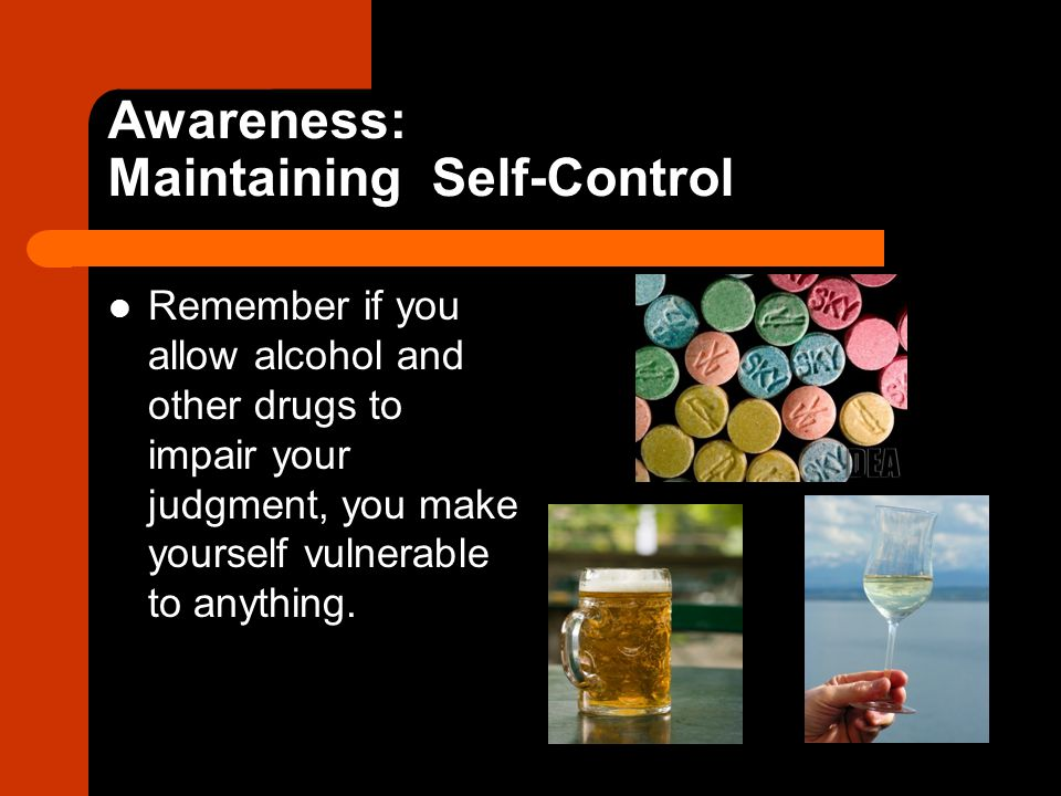 Awareness: Maintaining Self-Control