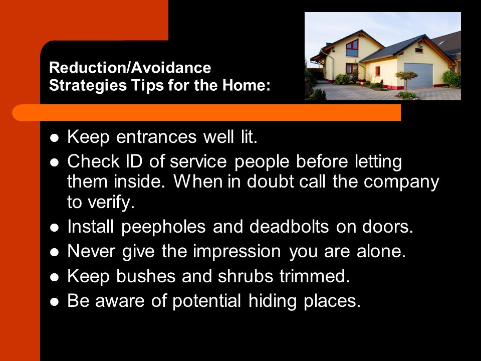 Reduction/Avoidance Strategies Tips for the Home: