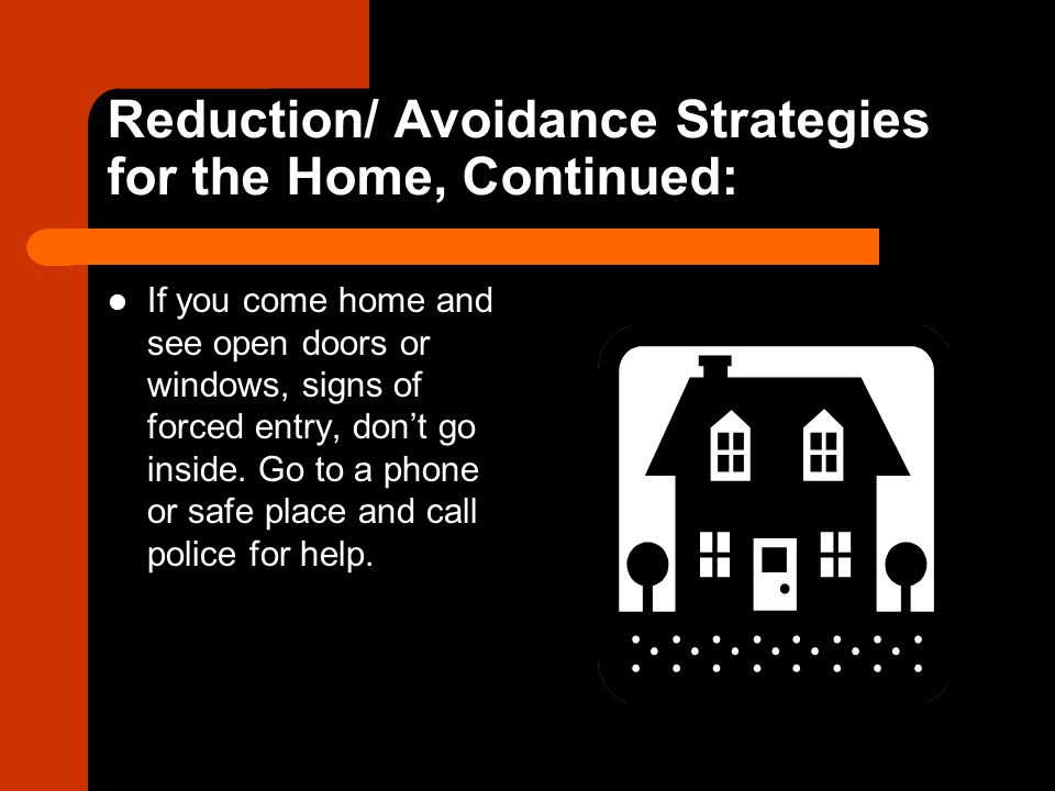 Reduction/ Avoidance Strategies for the Home, Continued: