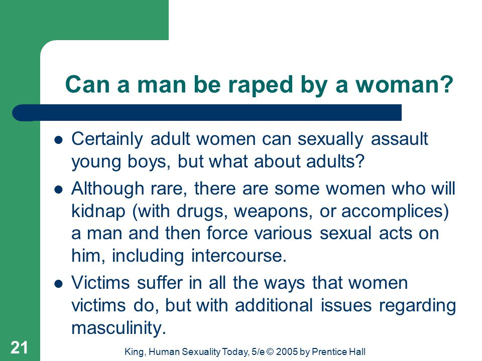 Can a man be raped by a woman